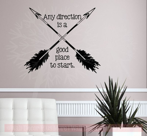 Any Direction Good Place To Start Inspirational Vinyl Wall Art Decals-Black