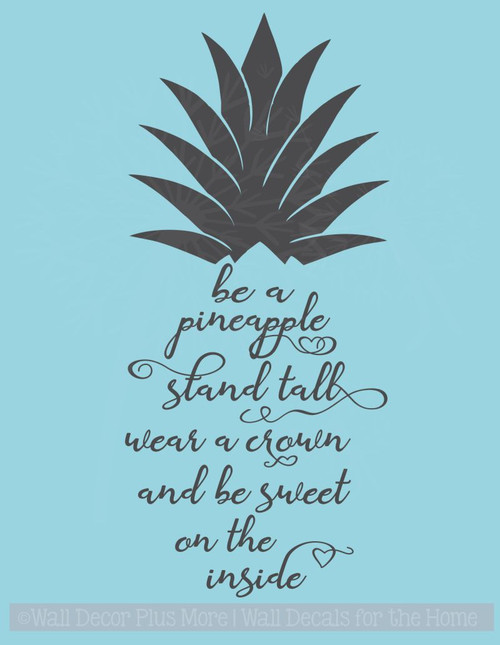 Be A Pineapple Stand Tall Vinyl Letters Decals Wall Art Sticker Quotes