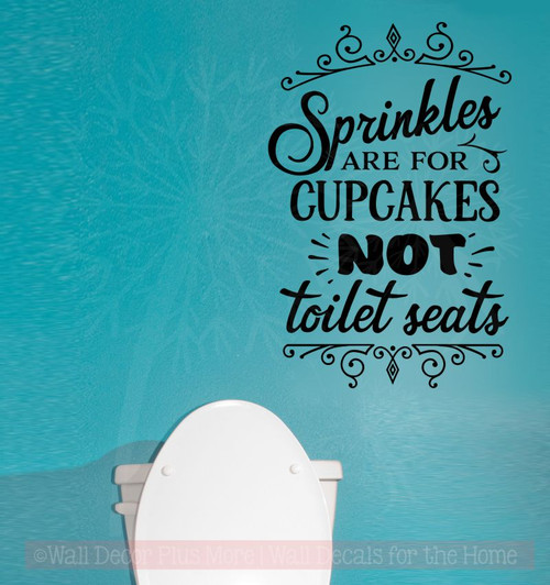 Sprinkles For Cupcakes Not Toilet Bathroom Quote Funny Wall Stickers-Black