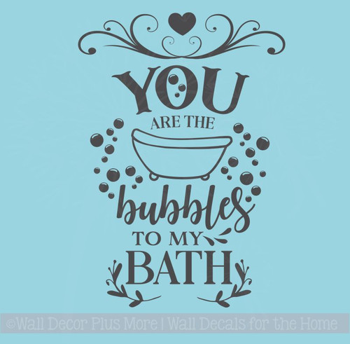 Bubbles To My Bath Decor Quotes Vinyl Art Decals Home Decor Stickers