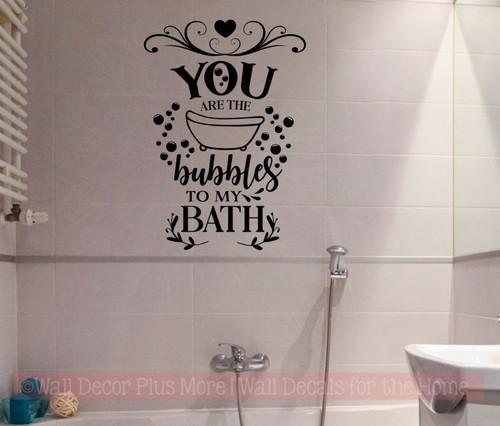 . Bubbles To My Bath Decor Quotes Vinyl Art Decals Home Decor Stickers