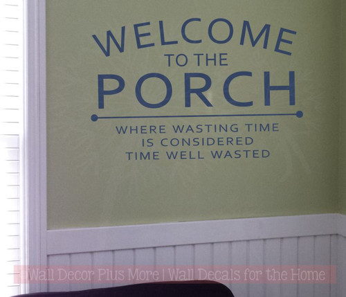 Welcome To The Porch Vinyl Lettering Decals Entry Wall Sticker Quotes-Deep Blue