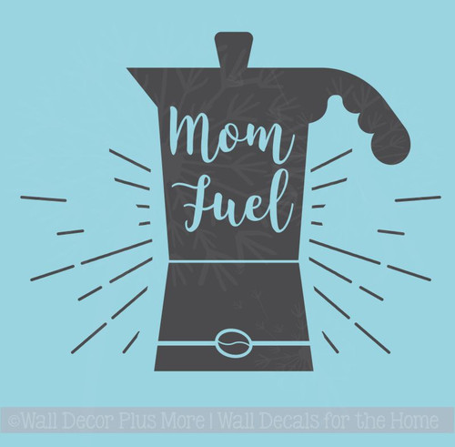 Mom Fuel Kitchen Quotes Wall Decor Vinyl Letters Coffee Decal Stickers