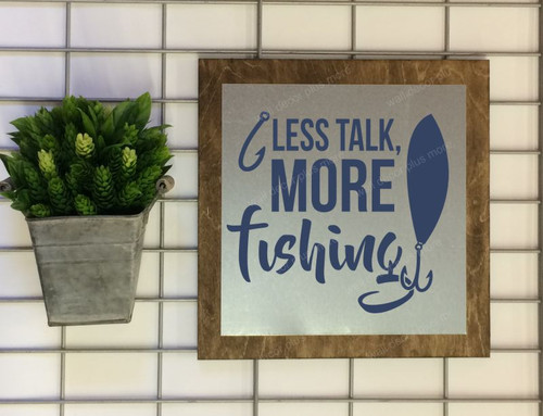 Metal on Wood - More Fishing Ready To Hang Wood or Wood Sign Vinyl Sticker Wall Decor, 3 Sign Choices-Deep Blue