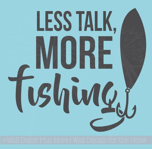 Less Talk More Fishing Vinyl Letters Decals Fishing Wall Decor Stickers