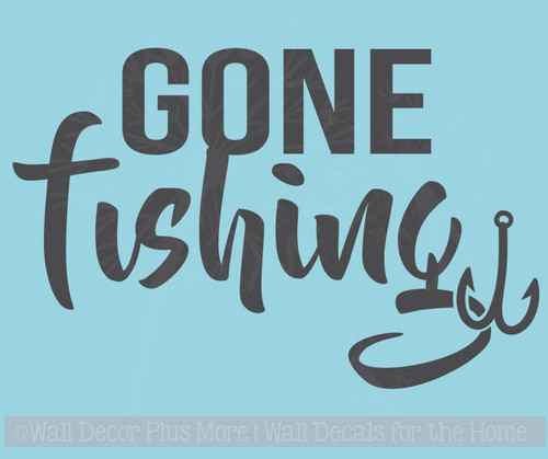 Gone Fishing Wall Art Stickers Vinyl Lettering Decals Fishing Quotes