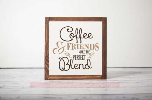 Framed Wood - Coffee & Friends Perfect Blend Wood Sign Metal with Quote Hanging Wall Art, 3 Sign Choices-Chocolate, Tan