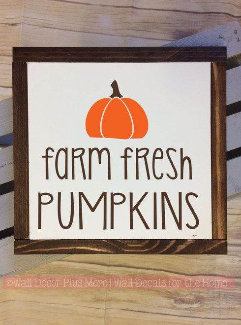 Wood Frame Farm Fresh Pumpkins Wood Sign Metal with Quote Hanging Wall Art 2-Color, 3 Sign Choices- Orange, Chocolate Brown