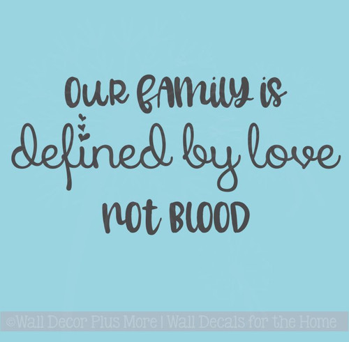 Family Defined By Love Adoption Wall Quotes Vinyl Wall Decal Words