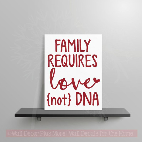 Family Love Not DNA Vinyl Letters Stickers Adopting Family Quotes Decals-Red