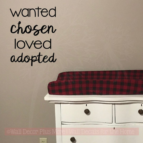 Family Wall Quotes Stickers - Wanted Chosen Loved Adopted Vinyl Decals-Black