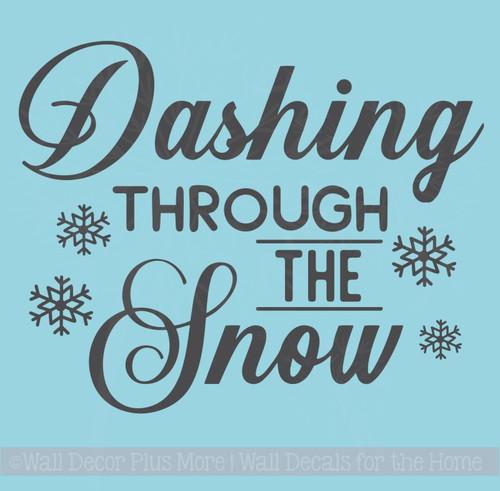 Dashing Thru Snow Vinyl Art Decals Snowflake Winter Home Decor Stickers