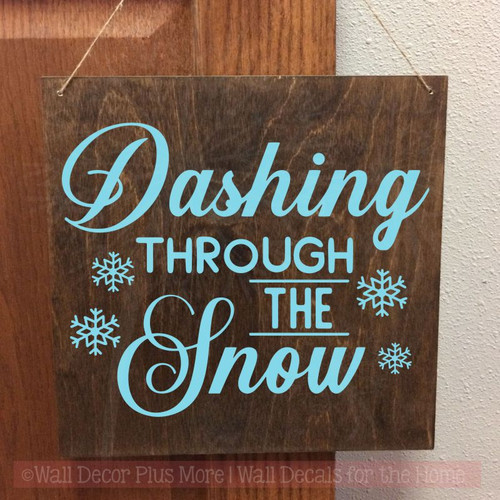 Dashing Thru Snow Vinyl Art Decals Snowflake Winter Home Decor Stickers-Geyser Blue