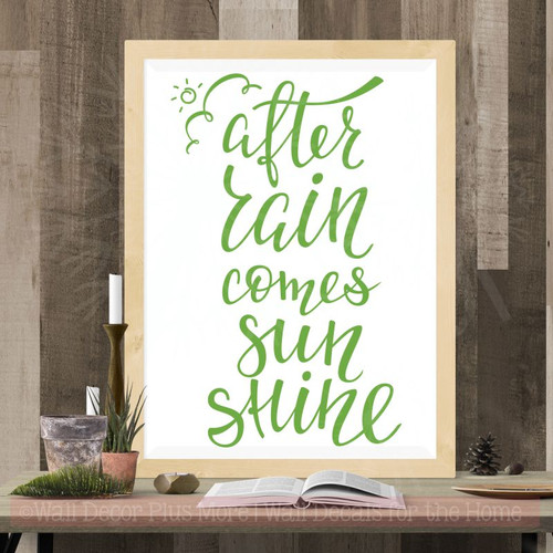After Rain...Sunshine Vinyl Lettering Stickers Motivational Wall Quote-Lime Green