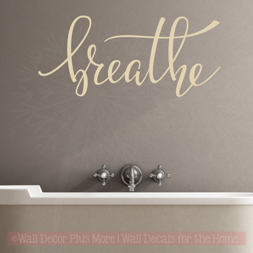 Breathe Bathroom Decals Wall Decor Quote Spa Modern Lettering Stickers-Beige