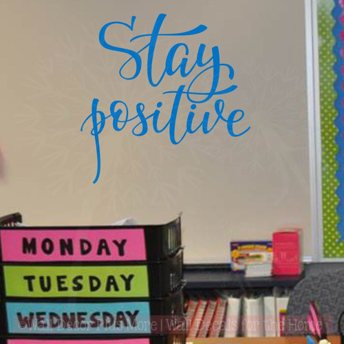 Stay Positive Handwritten Vinyl Decal Motivational Quotes Wall Stickers-Traffic Blue