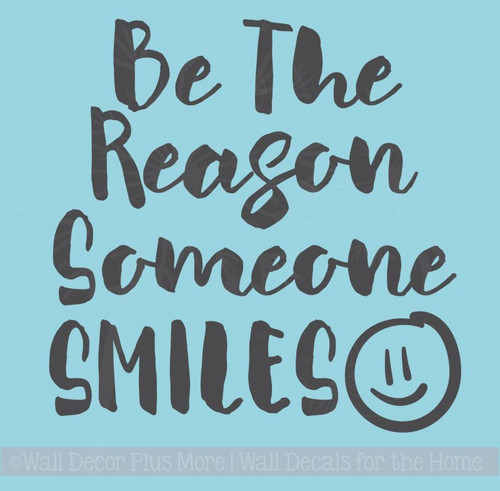 Be Reason Someone Smiles Vinyl Decals Inspirational Quote Wall Sticker