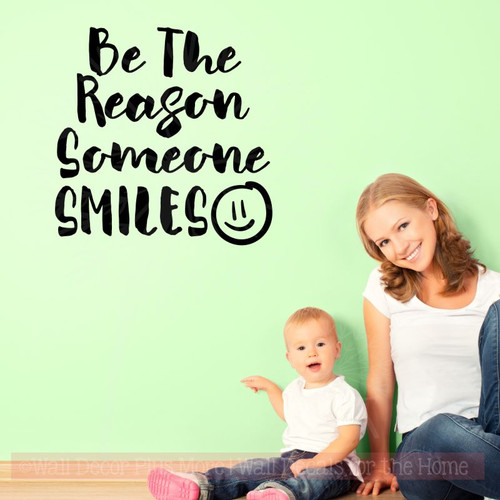Be Reason Someone Smiles Vinyl Decals Inspirational Quote Wall Sticker-Black