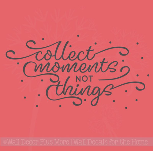 Collect Moments Family Wall Quote Inspirational Vinyl Lettering Decals