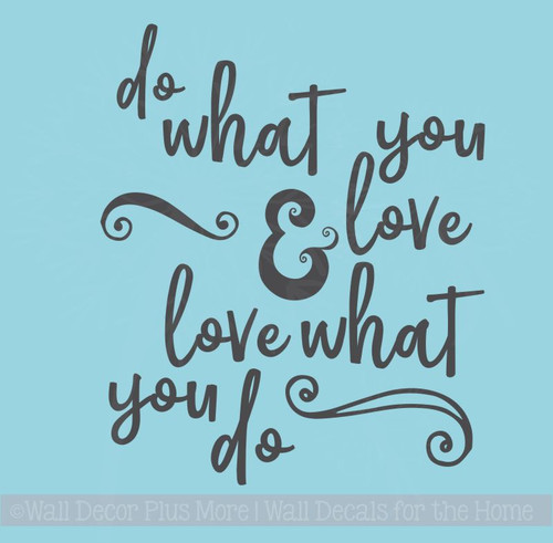Do What You Love Wall Décor Decals Motivational Quotes Vinyl Lettering
