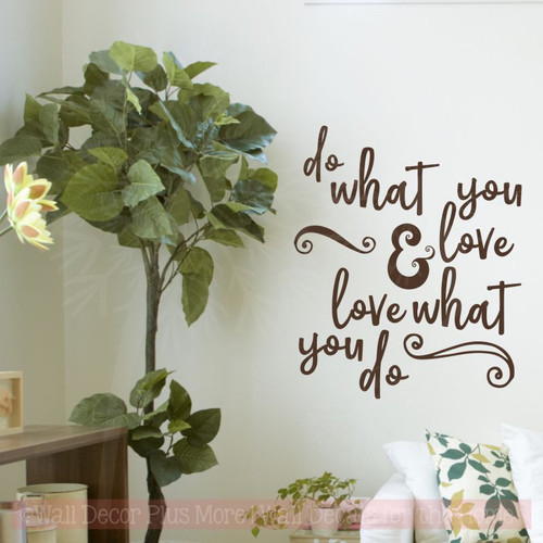 Do What You Love Wall Décor Decals Motivational Quotes Vinyl Lettering-Chocolate Brown