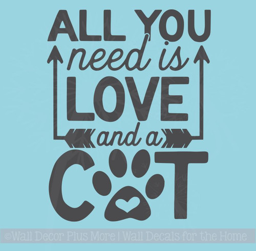 Cat Wall Quotes - All You Need Love And Cat Vinyl Lettering Stickers