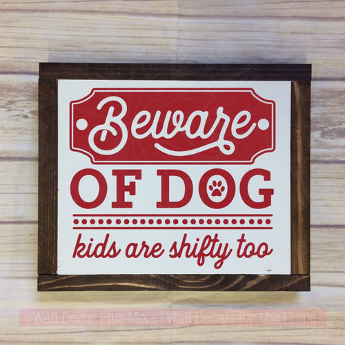 Dog Quote Wall Decals - Beware of Dogs Funny Wall Sticker Quotes Decals-Red