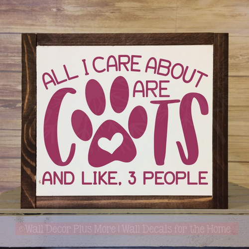 Cat Sayings Decals - Care About Cats, 3 People Pet Quotes Wall Sticker-Berry