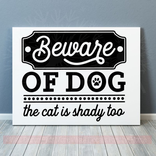 Vinyl Stickers Beware of Dog, Cat Shady Funny Pet Quotes Wall Decals-Black
