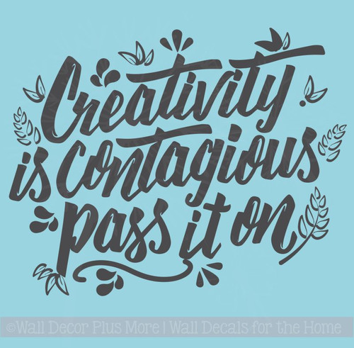 Inspirational Wall Quotes Creativity Is Contagious Vinyl Art Stickers