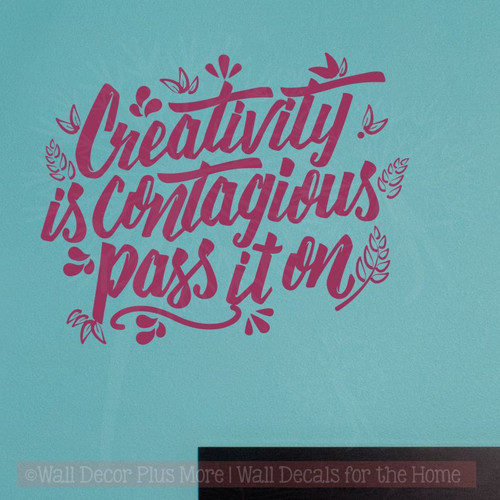 Inspirational Wall Quotes Creativity Is Contagious Vinyl Art Stickers-Berry