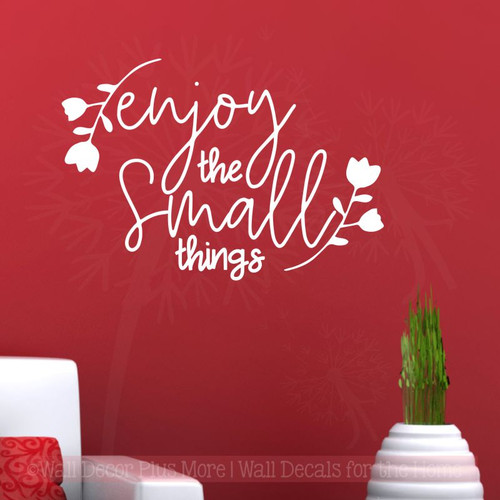 Vinyl Decal Enjoy The Small Things Lettering Inspirational Wall Decor-White