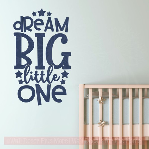 Nursery Wall Decor Dream Big Little One Vinyl Lettering Sticker Quotes-Deep Blue