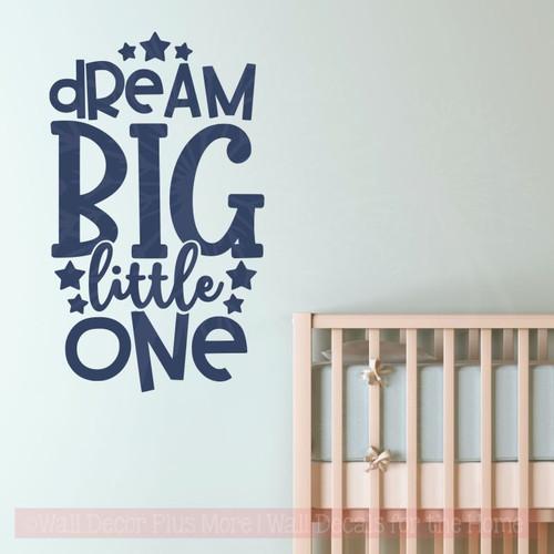 Nursery Wall Decor Dream Big Little One Vinyl Lettering Sticker Quotes-Deep Blue