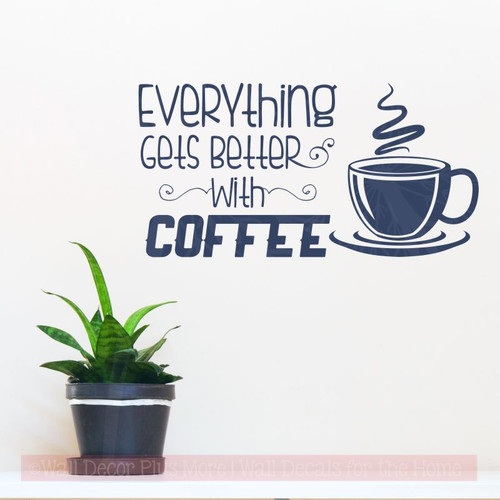 Kitchen Décor Quote Everything Better With Coffee Vinyl Decals for Walls-Deep Blue