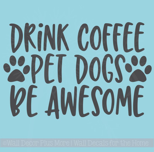 Coffee Kitchen Décor Wall Stickers, Dogs Pet Wall Quotes Vinyl Lettering