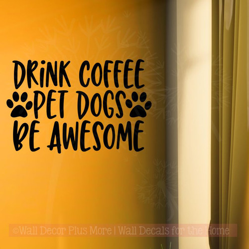 Coffee Kitchen Décor Wall Stickers, Dogs Pet Wall Quotes Vinyl Lettering-Black