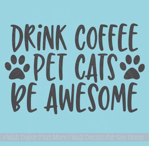 Coffee Kitchen Décor Wall Decal, Cats, Awesome Vinyl Lettering Stickers