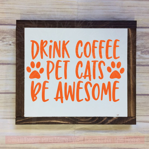 Coffee Kitchen Décor Wall Decal, Cats, Awesome Vinyl Lettering Stickers-Orange