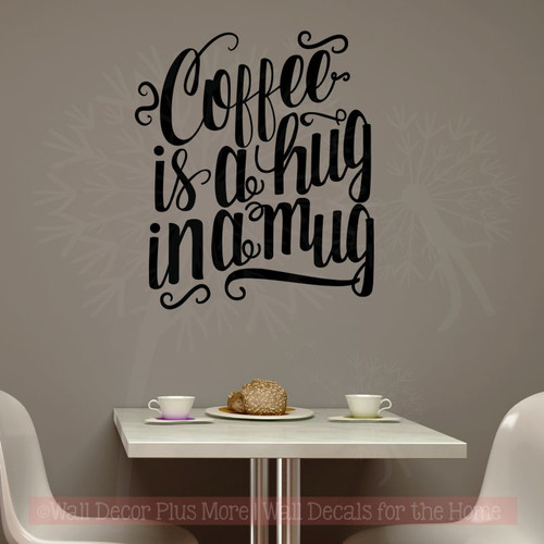 Kitchen Décor Coffee Is A Hug Wall Quote For Decoration Decal Sticker-Black