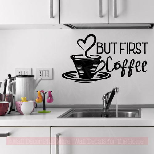 But First Coffee Kitchen Decor Wall Quotes Vinyl Art Decal Stickers-Black