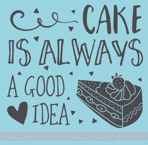 Kitchen Quote Wall Decor Stickers Cake Is Good Idea Vinyl Art Decals