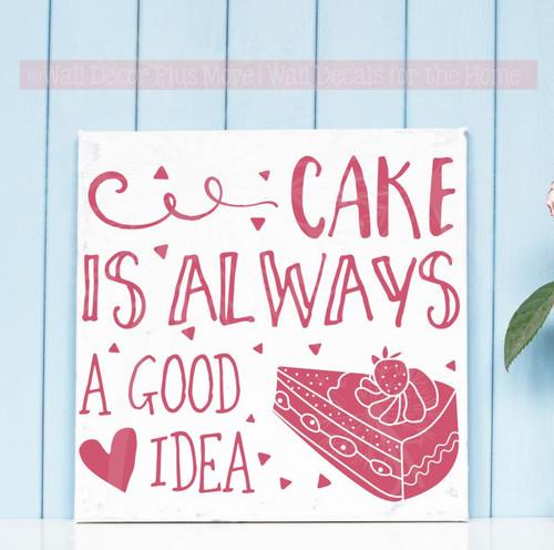 Kitchen Quote Wall Decor Stickers Cake Is Good Idea Vinyl Art Decals-Lipstick