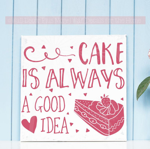 Kitchen Quote Wall Decor Stickers Cake Is Good Idea Vinyl Art Decals-Lipstick