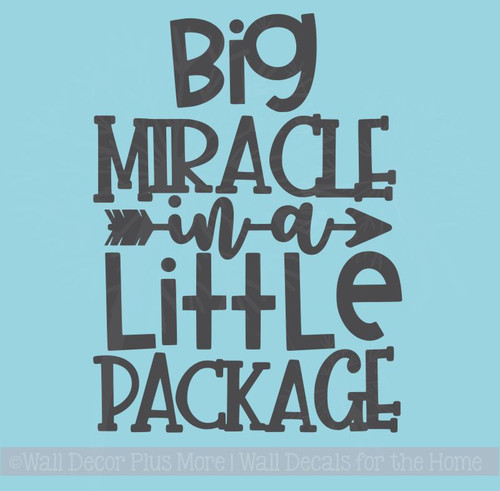Nursery Wall Decor Quotes Big Miracle In Little Package Vinyl Decals