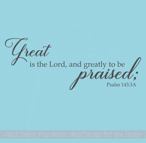 Christian Wall Art, Greatly To Be Praised Wall Decal Stickers for Decor