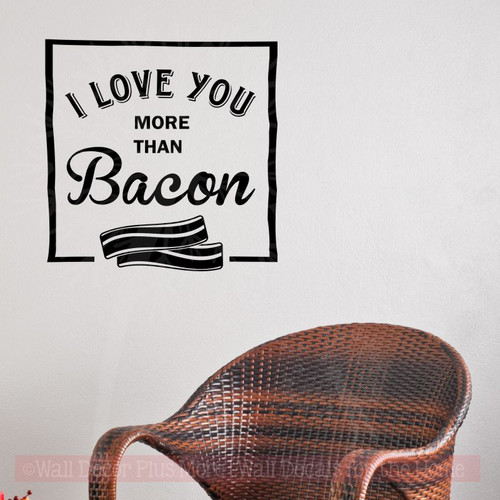Kitchen Wall Sticker Love You Bacon Vinyl Art Decals Funny Quotes Black