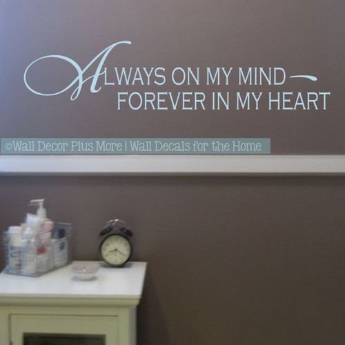 Wall Decals For Bedroom Always On My Mind Vinyl Lettering Love Quotes