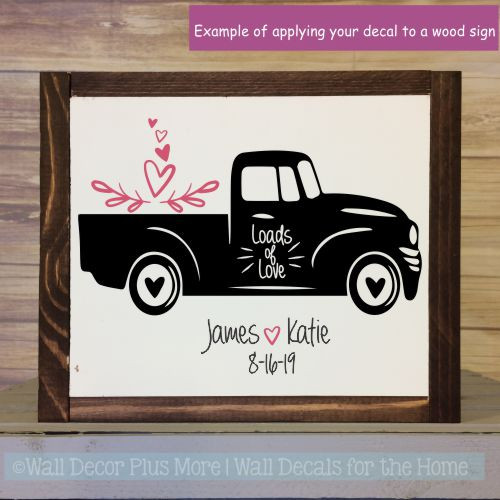 Personalized Vinyl Decals Loads Of Love Vintage Pickup Wedding Home Decor-Black, Lipstick