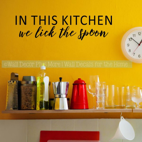 Kitchen Decals In This Kitchen Lick Spoon Funny Quotes Vinyl Stickers-Black